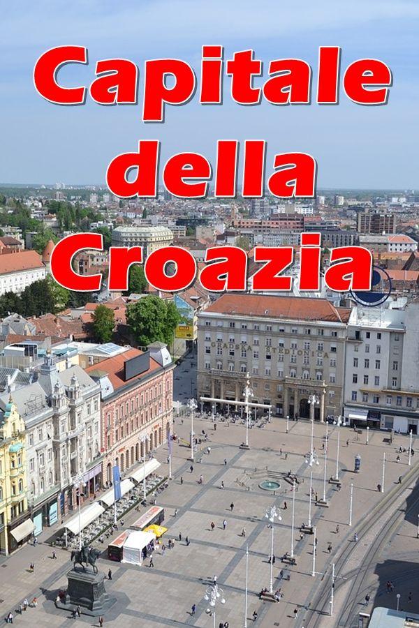 Zagabria (Zagreb) la capitale della Croazia è il centro politico, diplomatico, economico e culturale della Croazia, grazie anche alla sua posizione geografica al limite della pianura della Sava e all'incontro di importanti vie stradali.